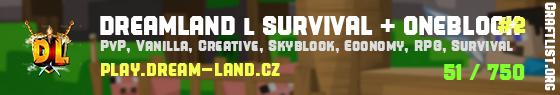 DREAM LAND l SURVIVAL + ONEBLOCK
